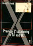 Practical Programming with TCL and TK, Welch, Brent B., 0131820079