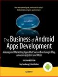 The Business of Android Apps Development, Mark Rollins and Roy Sandberg, 1430250070