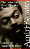 The LeRoi Jones - Amiri Baraka Reader, Amiri Baraka, 1560250070