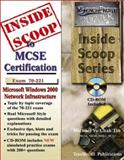 InsideScoop to MCP/MCSE Certification : (with CD Exam): Microsoft Windows 2000 Network Infrastructure Exam 70-221, Tin, Michael Chak Yu, 1590950070