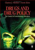Drugs and Drug Policy : The Control of Consciousness Alteration, Akins, Scott, 0761930078