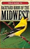 Field Guide to Backyard Birds of the Midwest, George Loggins, 1591860075