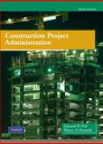 Construction Project Administration, Fisk, Edward R. and Reynolds, Wayne, 0135000076