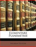 Elementare Planimetrie, Wilhelm Pflieger, 1147260079
