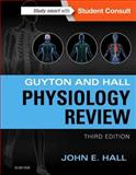 Guyton and Hall Physiology Review, Hall, John E., 1455770078