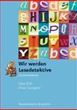 Wir Werden Lesedetektive. Lehrermanual : Lehrermanual Mit Kopiervorlagen, Ruhl, Katja, 3525310072