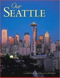 Our Seattle, Barbara Sleeper, 0896580075