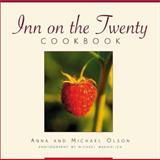 Inn on the Twenty Cookbook, Anna Olson and Michael Keith Olson, 1552850072