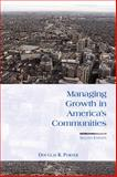 Managing Growth in America's Communities, Porter, Douglas R., 159726007X