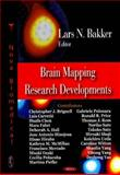 Brain Mapping Research Developments, Bakker, Lars N., 160456007X