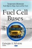Fuel Cell Buses, Guiseppe A. Salvatore, 1608760073