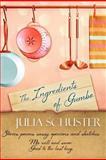 The Ingredients of Gumbo, Julia Schuster, 1611940079