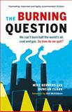 The Burning Question, Mike Berners-Lee and Duncan Clark, 1771640073