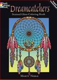 Dreamcatchers Stained Glass Coloring Book, Marty Noble, 0486470075