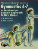 Movement Education Leading to Gymnastics, M. E. Carroll and Hazel K. Manners, 0750700076