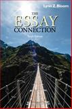 The Essay Connection : Readings for Writers, Lynn Z. Bloom, 084003007X