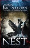 Nest: Jake Sloburn Horror-Thriller ( Horror / Mystery ), Lutz Frey, 1491220074