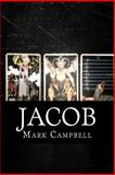 Jacob, Mark Campbell, 149535007X