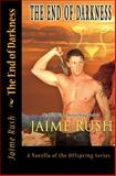 End of Darkness, Jaime Rush, 1500360074