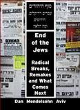 End of the Jews, Dan Mendelsohn Aviv, 1926780078