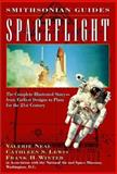 Smithsonian Guide : Spaceflight, Neal, Valerie and Lewis, Cathleen S., 002860007X