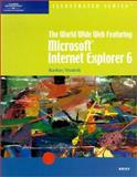 The World Wide Web Featuring Microsoft Internet Explorer 6 9780619110079