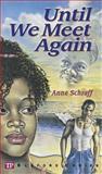 Until We Meet Again, Anne Schraff, 0944210074