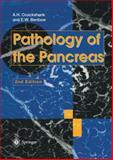 Pathology of the Pancreas, Cruickshank, Alan H. and Benbow, Emyr W., 1447130073