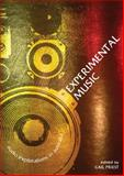 Experimental Music : Audio Explorations in Australia, Priest, Gail, 1921410078