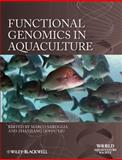 Functional Genomics in Aquaculture, Saroglia, Marco, 0470960086