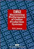 DB2 : Maximizing Performance of Online Production Systems, Inmon, William H., 0471570087