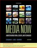 Media Now : Understanding Media, Culture, and Technology, Enhanced, Straubhaar, Joseph and LaRose, Robert, 0495570087