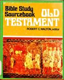 Bible Study Source Book, Robert C. ed. Walton, 0804200084