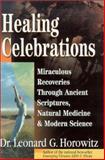 Healing Celebrations, Leonard G. Horowitz, 0923550089