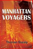 Manhattan Voyagers, Thomas Quealy, 1456620088