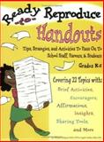 Ready-to-Reproduce Handouts : Tips, Strategies, and Activities to Pass on to School Staff, Parents and Students, Hudgins, Maryann and Tackett, Angela, 1598500082