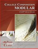 College Composition Modular CLEP Test Study Guide - PassYourClass, PassYourClass, 1614330085