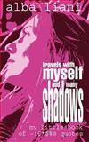 Travels with Myself and Many Shadows, Alba Liana, 1844010082