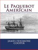 Le Paquebot Americain, James Cooper, 149539008X