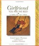 Girlfriend, You Are the Best!, Carol Lynn Pearson, 1586850083