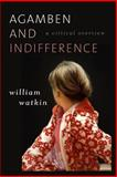 Agamben and Indifference : A Critical Overview, Watkin, William, 1783480084