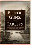 Pepper, Guns, and Parleys : The Dutch East India Company and China, 1662-1681, Wills, John E., Jr., 1932800085