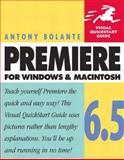 Premiere 6. 5 for Windows and Macintosh, Antony Bolante, 0321130081