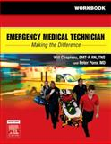 Workbook for Emergency Medical Technician : Making the Difference, Chapleau, Will and Pons, Peter T., 032304008X