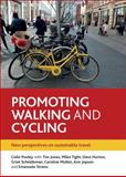 Promoting Walking and Cycling : New Perspectives on Sustainable Travel, Pooley, Colin G., 144731008X