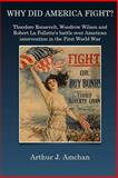 Why Did America Fight?, Arthur Amchan, 1500220086