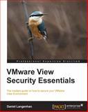 VMware View Security Essentials, Daniel Langenhan, 1782170081