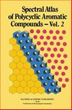 Spectral Atlas of Polycyclic Aromatic Compounds, Karcher, Walter, 0792300084