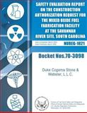 Final Safety Evaluation Report on the Construction Authorization Request for the Mixed Oxide Fuel Fabrication Facility at the Savannah River Site, South Carolina, U. S. Nuclear Commission, 1500140082