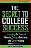 The Secret to College Success, Lance Orndorff, 1500380083